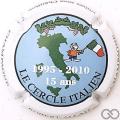 Champagne capsule 19.a 15 ans, Cercle Italien